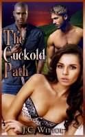 The One Less Traveled #1 - The Cuckold Path