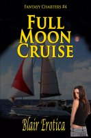 Fantasy Charters #4 - Full Moon Cruise