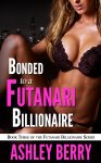 Futanari Billionaire #3 - Bonded To The Futanari Billionaire