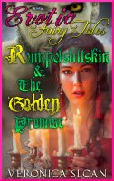 Erotic Fairy Tales #2 - Rumpelstiltskin & The Golden Promise