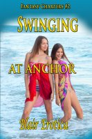 Blair Erotica - Fantasy Charters #2 - Swinging At Anchor