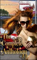 Bikini Babes' Carwash - The Complete Anthology