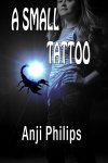 Anji Philips - Tracy Dumas #01 - A Small Tattoo