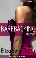 Fantasy Avenue #4 - Barebacking The MILF #1