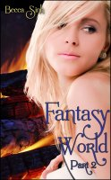 Becca Sinh - Fantasy World - Part II