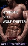 Beth's Hypnotic Sexy Wolf Shifter - Part 2